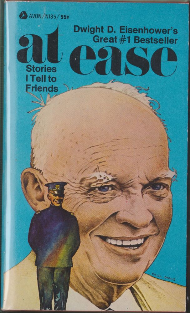 At Ease: Stories I Tell To Friends. Dwight D. Eisenhower.