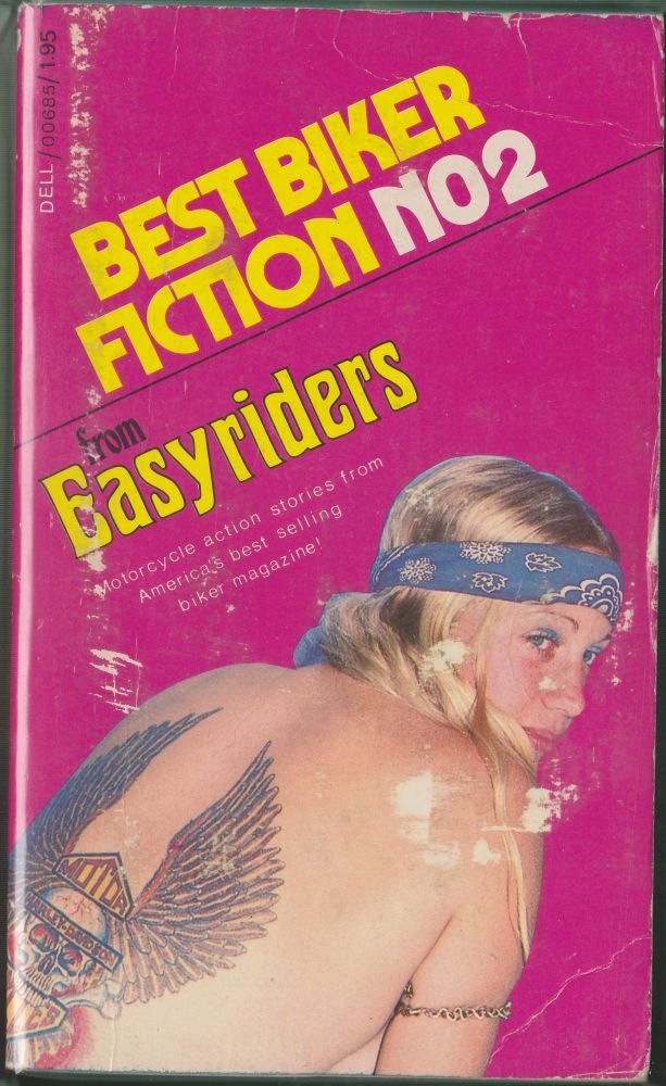 Best Biker Fiction No. 2: 39 Short Stories From Easyriders Magazine. Easyriders.