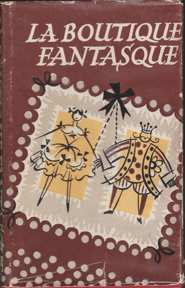 La Boutique Fantasque; The Story of the Ballet. Marion Robertson.