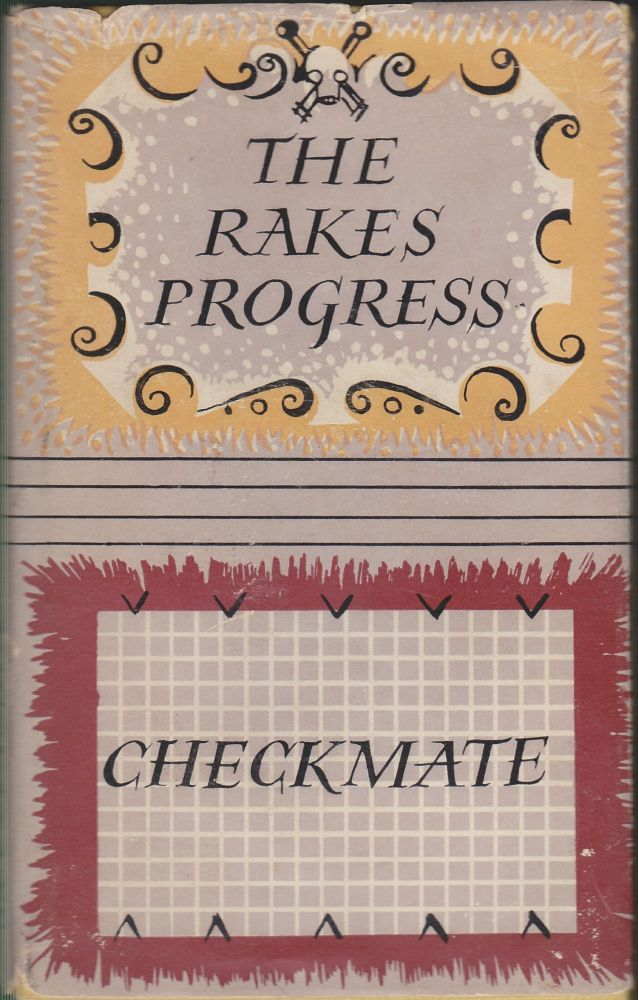 The Rake's Progress and Checkmate; The Stories of the Ballets. Marion Robertson.