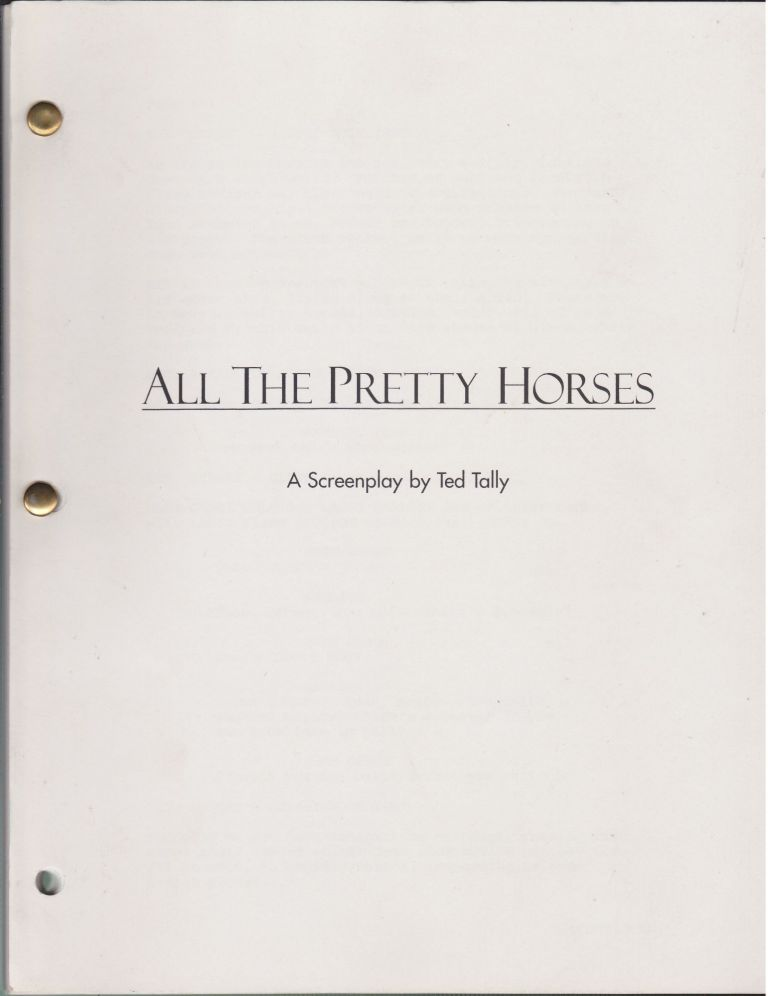 All The Pretty Horses. Ted Tally.