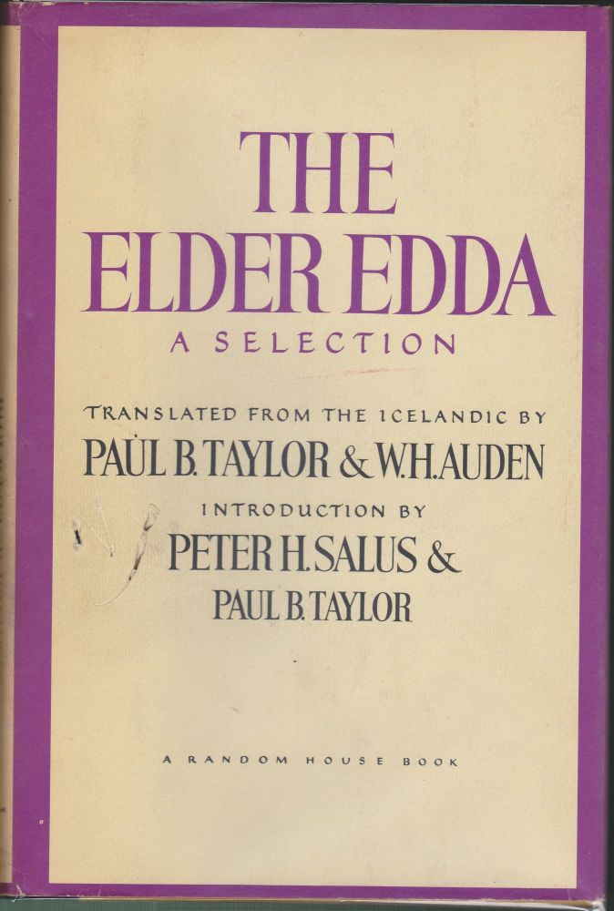 The Elder Edda, A Selection. W. H. Auden, Paul B. Taylor.