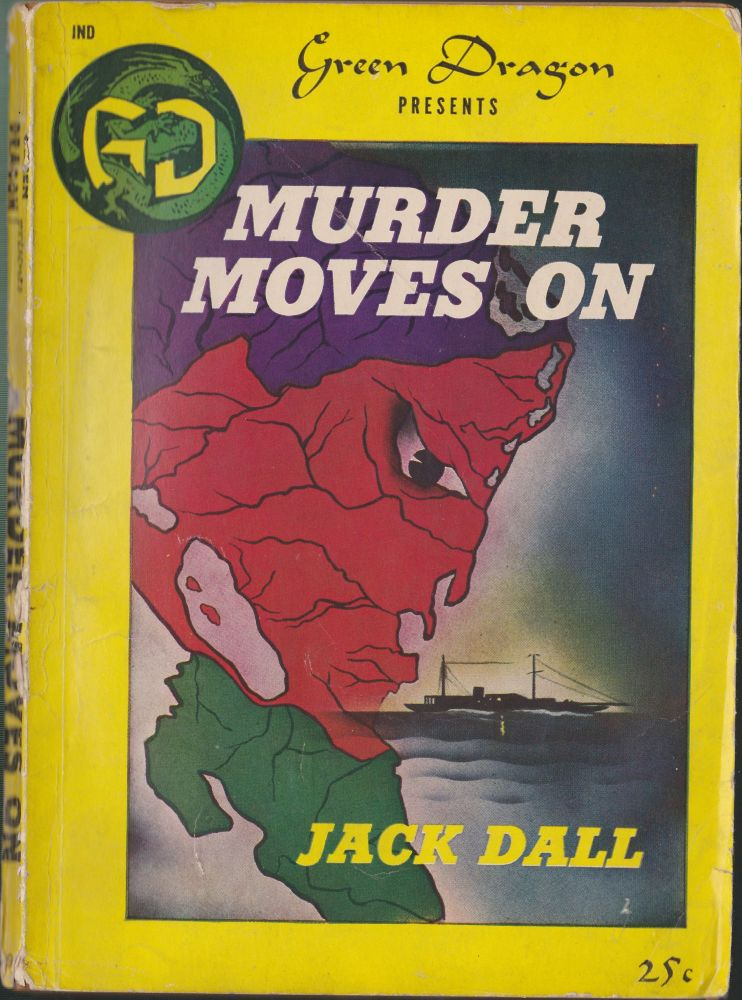 Murder Moves On. Jack Dall.