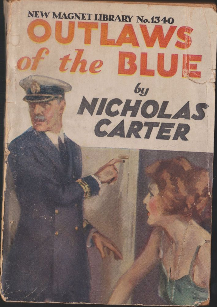 Outlaws Of The Blue, or The Winged Menace. Nicholas Carter.