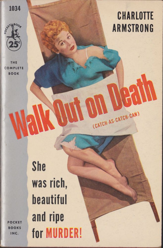 Walk Out On Death. Charlotte Armstrong.