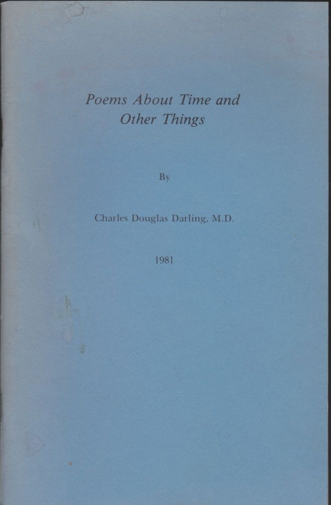 Poems About Time And Other Things. Charles Douglas Darling.