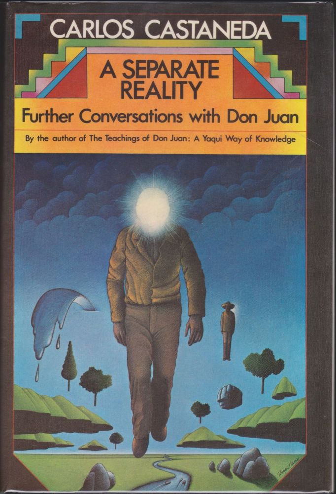 A Separate Reality; Further Conversations With Don Juan. Carlos Castaneda.