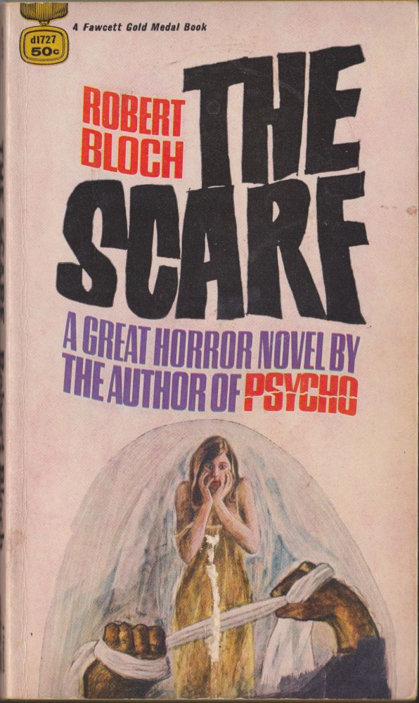 The Scarf. Robert Bloch.