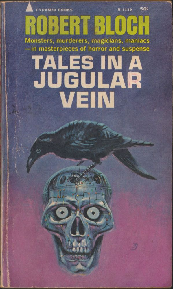 Tales In A Jugular Vein. Robert Bloch.