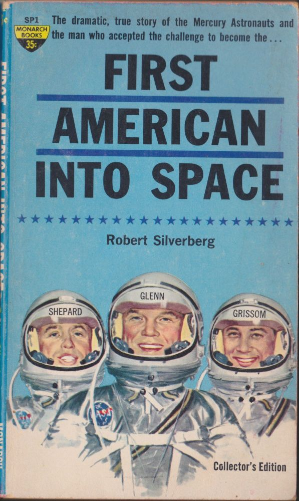 First American Into Space. Robert Silverberg.