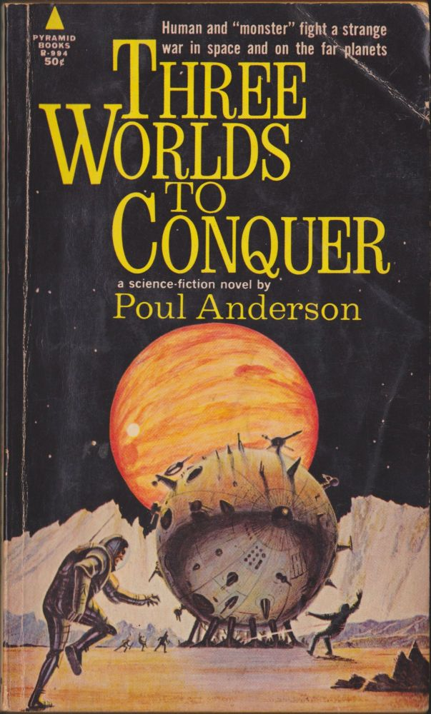 Three Worlds To Conquer. Poul Anderson.