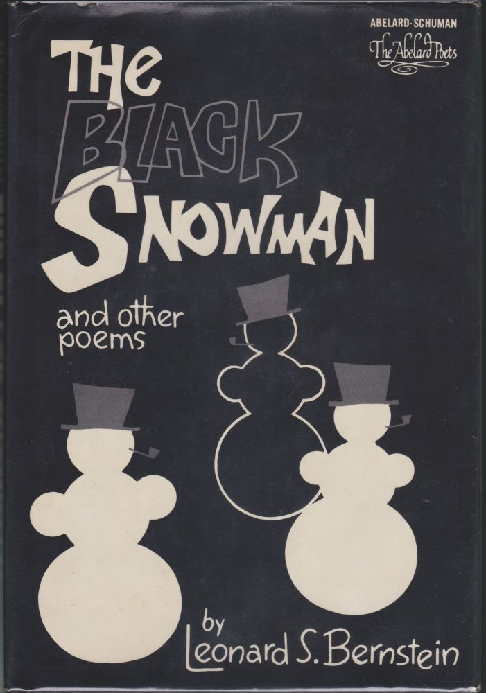 The Black Snowman And Other Poems. Leonard S. Bernstein.