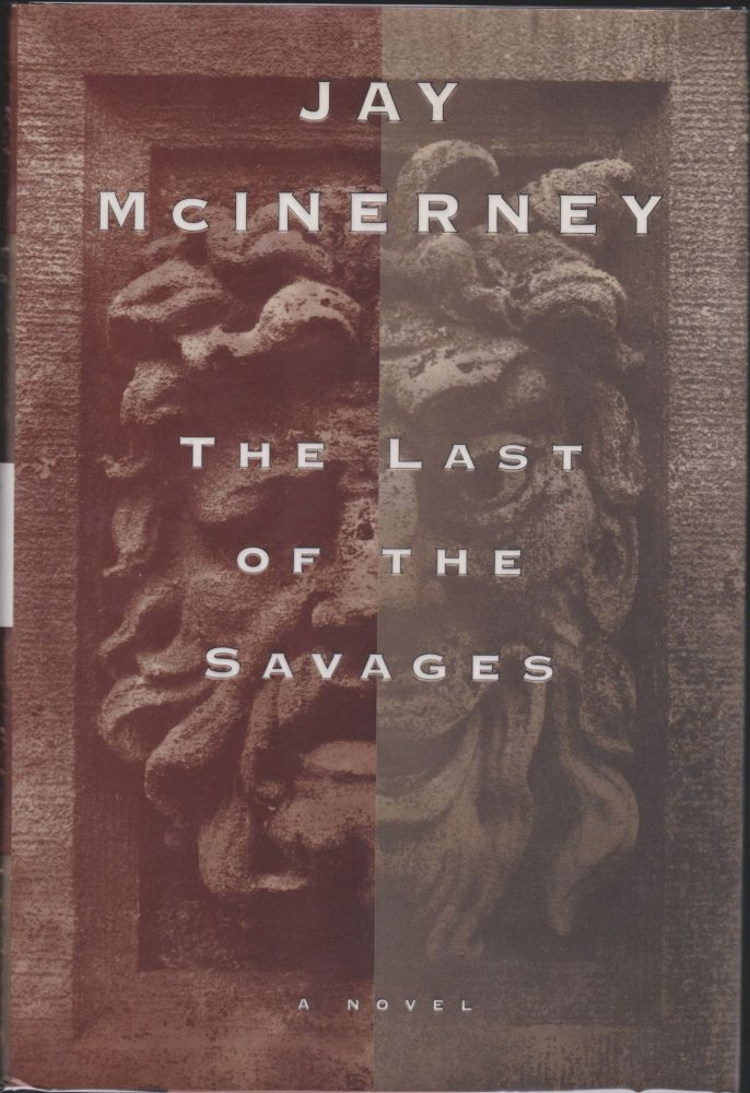 The Last Of The Savages. Jay McInerney.