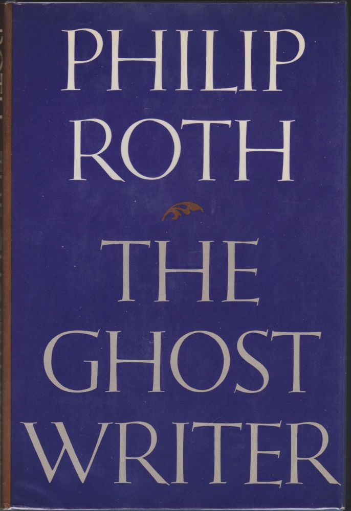 The Ghost Writer. Philip Roth.