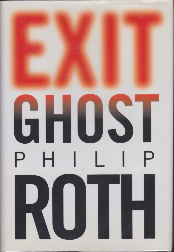 Exit Ghost. Philip Roth.