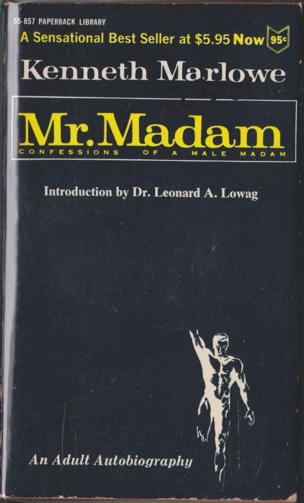 Mr. Madam, Confessions Of A Male Madam. Kenneth Marlowe.
