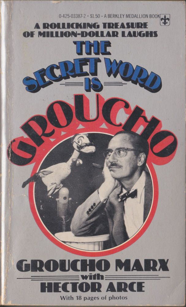The Secret Word Is Groucho. Groucho Marx, Hector Arce.