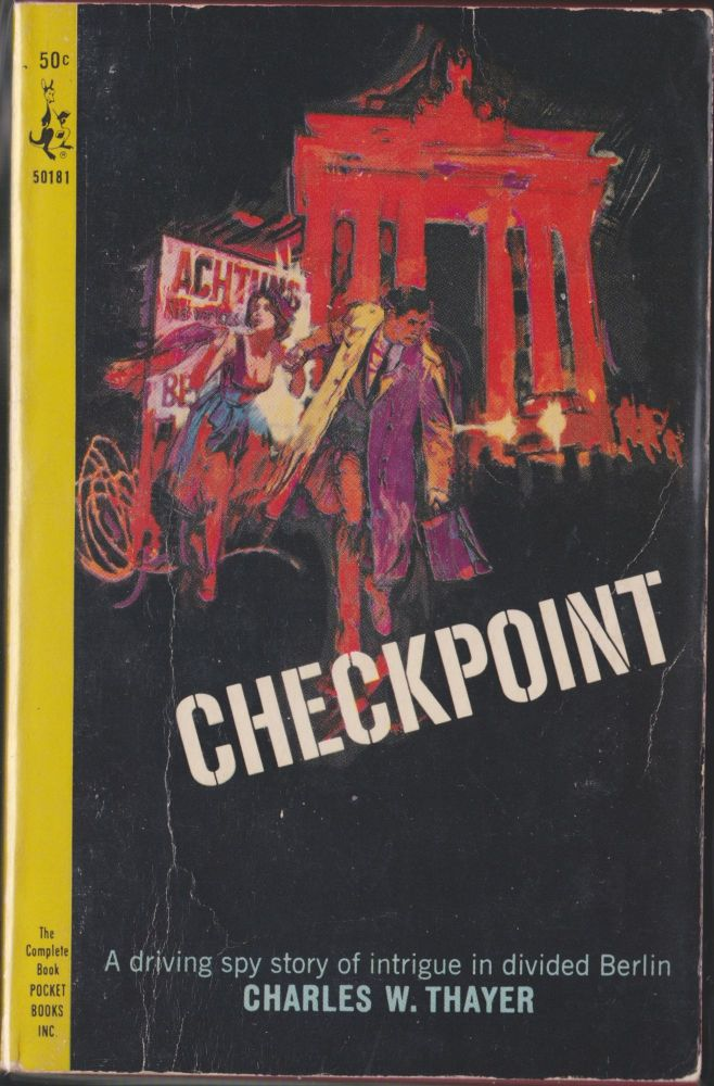 Checkpoint. Charles W. Thayer.