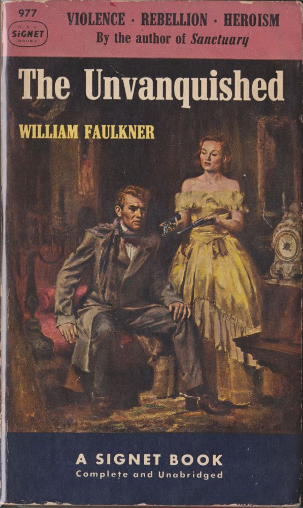 The Unvanquished. William Faulkner.
