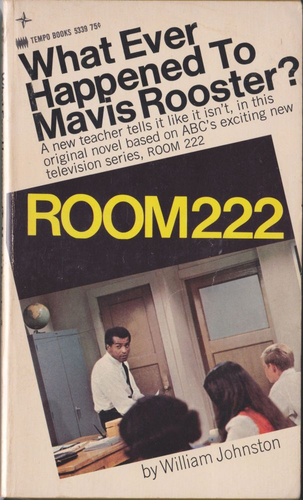 Room 222, What Ever Happened To Mavis Rooster. William Johnston.