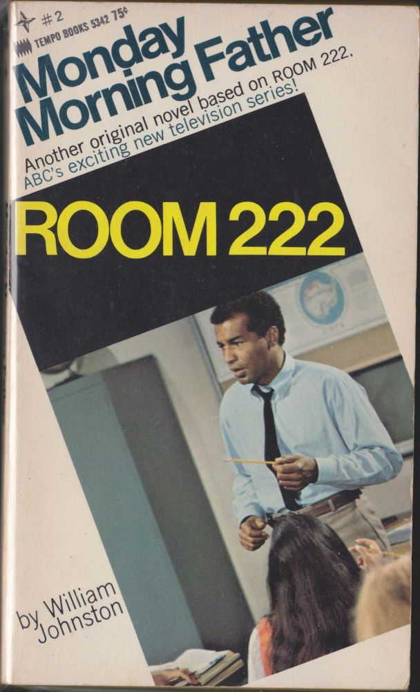 Room 222, Monday Morning Father. William Johnston.