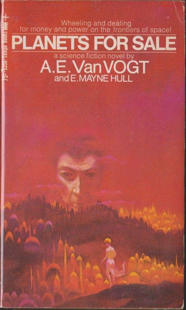 Planets For Sale. A. E. Van Vogt, E. Mayne Hull.