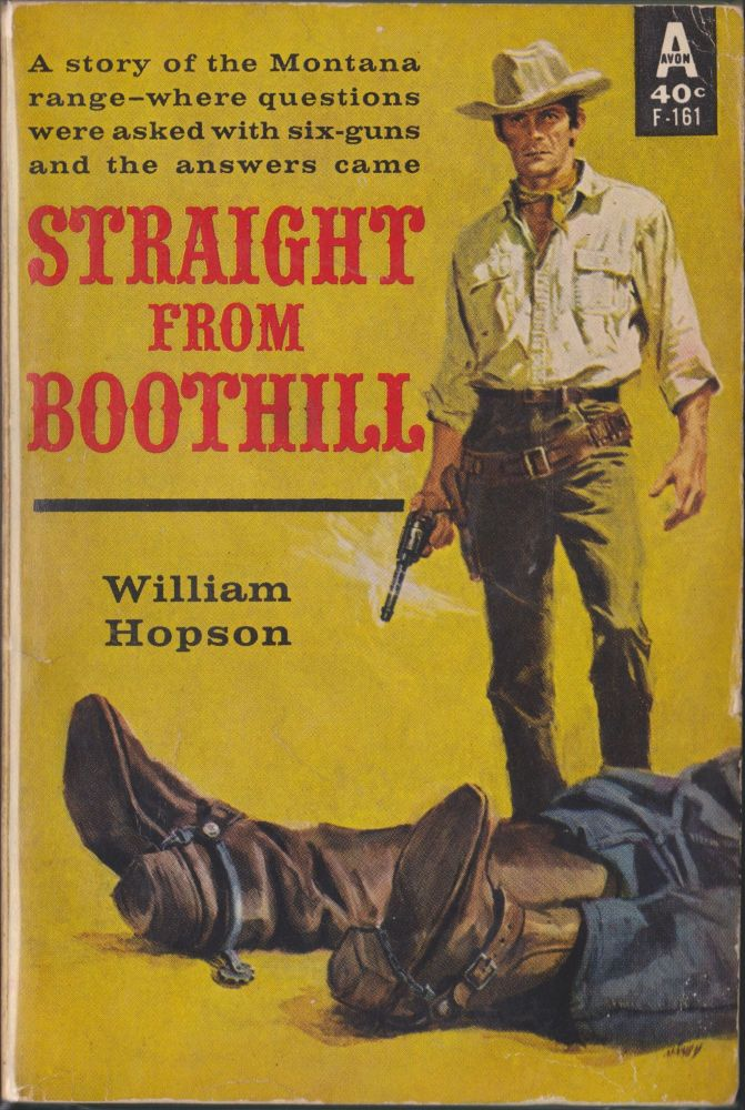 Straight From Boothill. William Hopson.