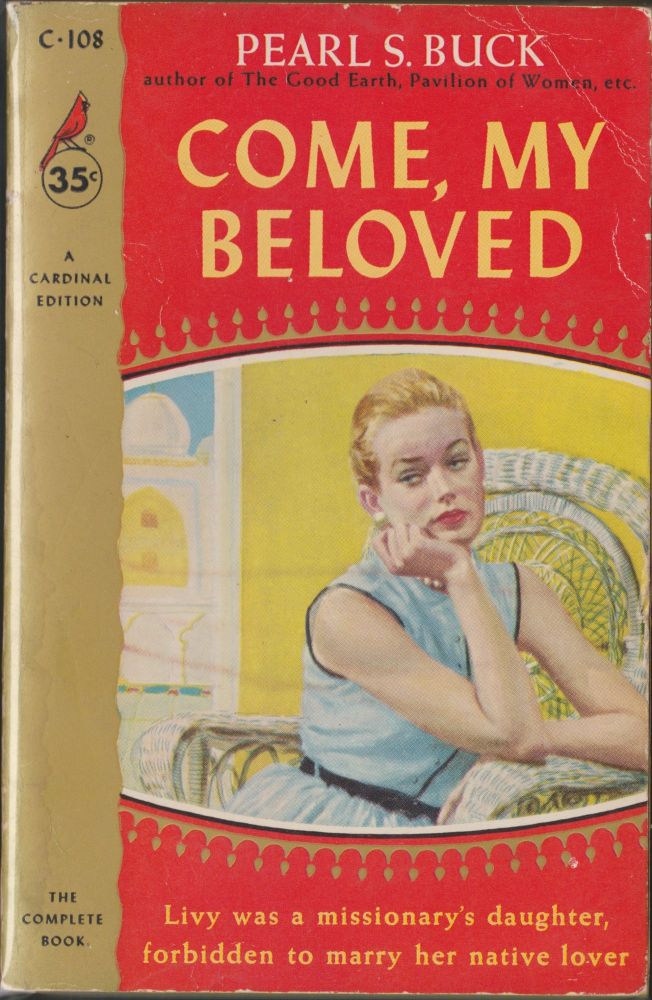Come, My Beloved. Pearl S. Buck.