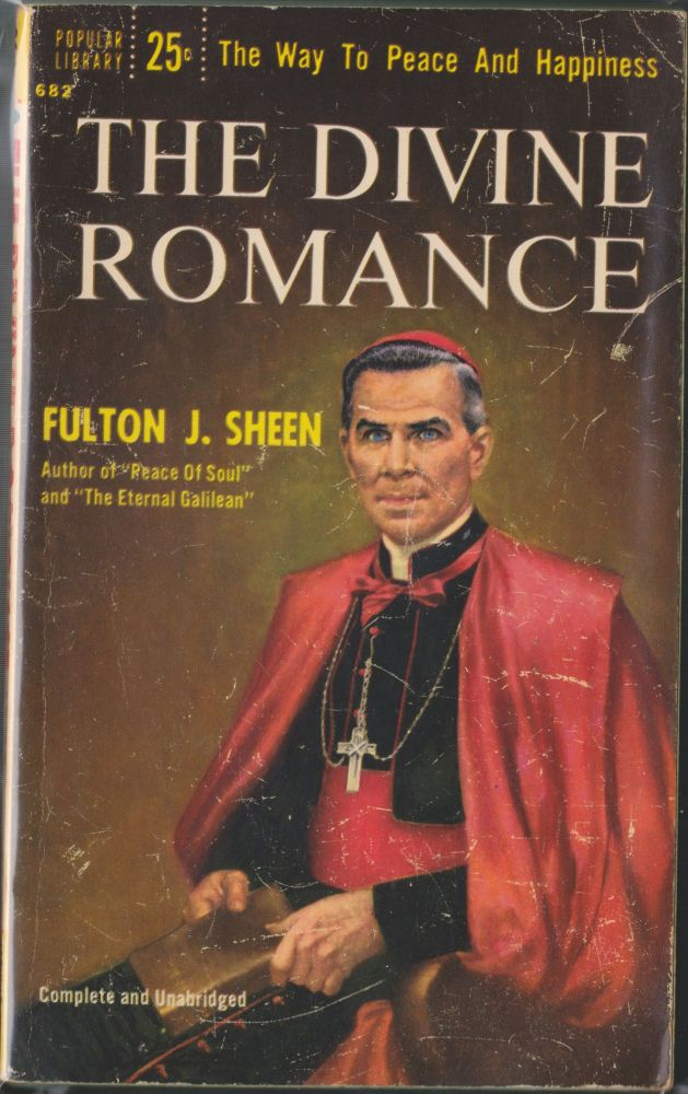 The Divine Romance. Fulton J. Sheen.
