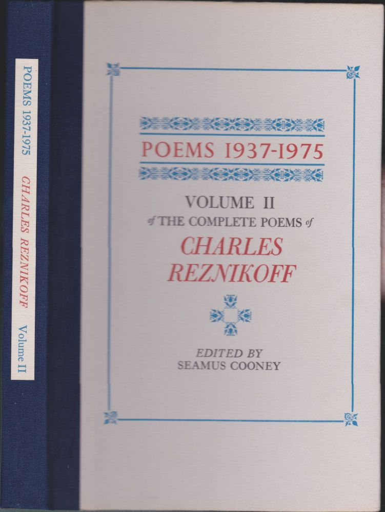 Poems 1937-1975, Volume 2 Of The Complete Poems Of Charles Reznikoff. Charles Reznikoff, Seamus Cooney.