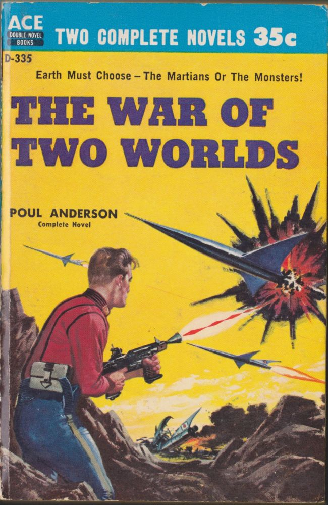 The War Of Two Worlds / Threshold Of Eternity. Poul Anderson, John Brunner.