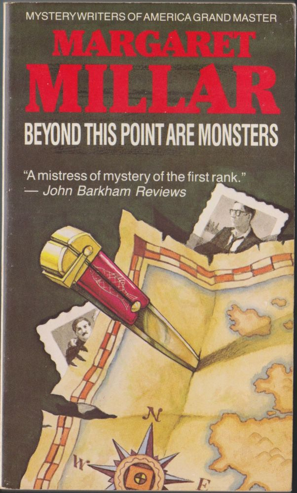 Beyond This Point Are Monsters. Margaret Millar.