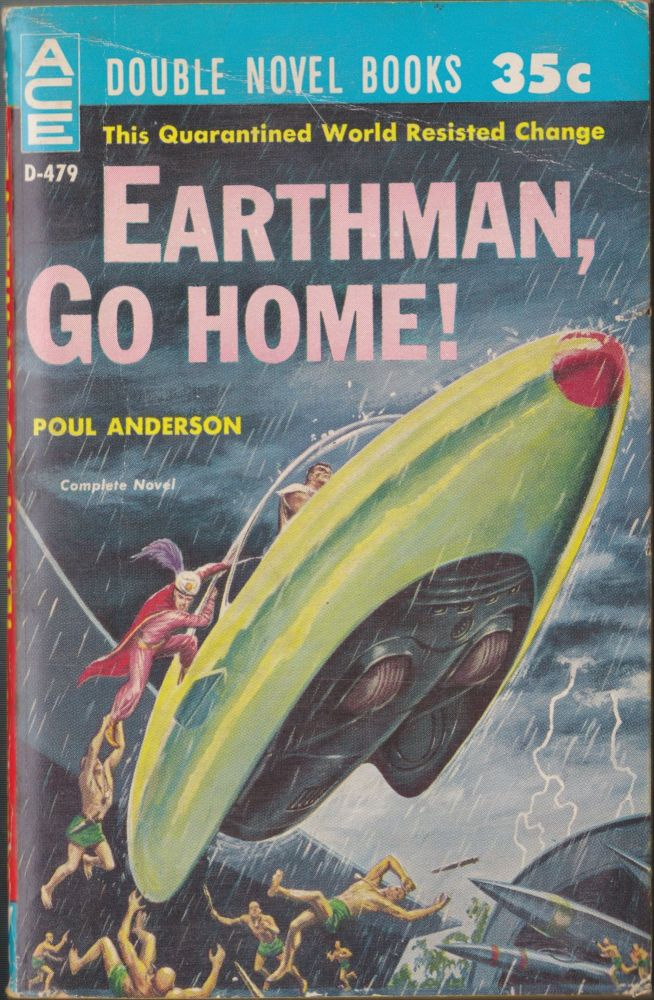 Earthman, Go Home! / To The Tombaugh Station. Poul Anderson, Wilson Tucker.