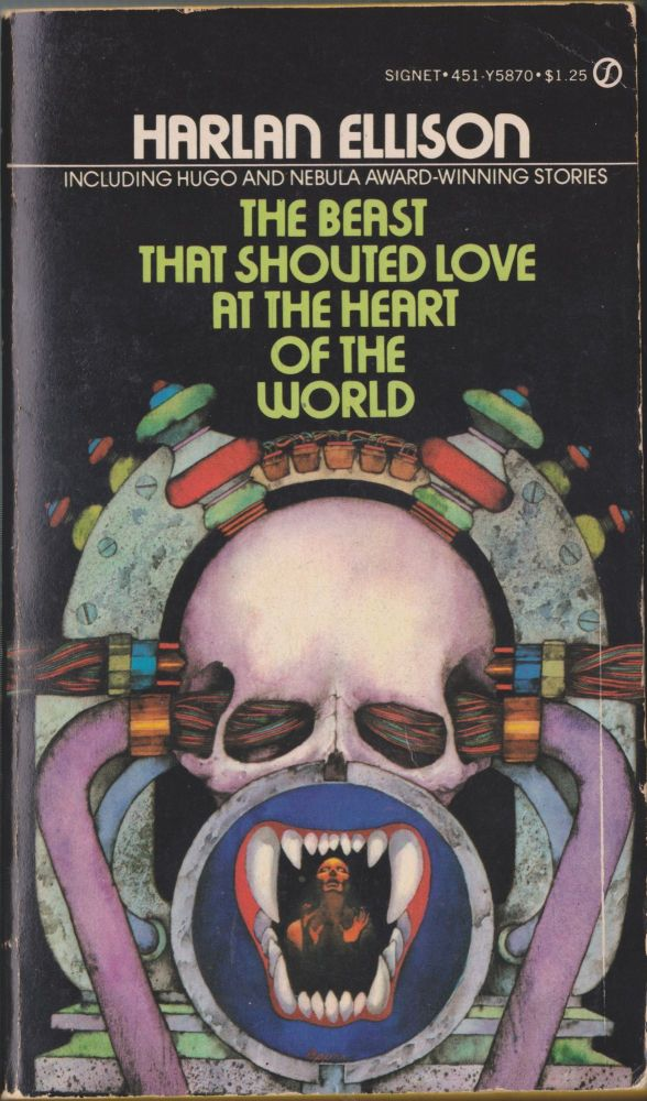The Beast That Shouted Love At The Heart Of The World. Harlan Ellison.