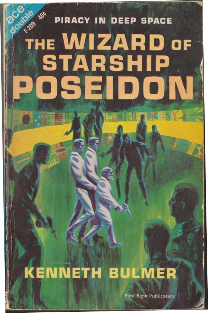 Let the Spacemen Beware! / The Wizard of Starship Poseidon. Poul Anderson, Kenneth Bulmer.