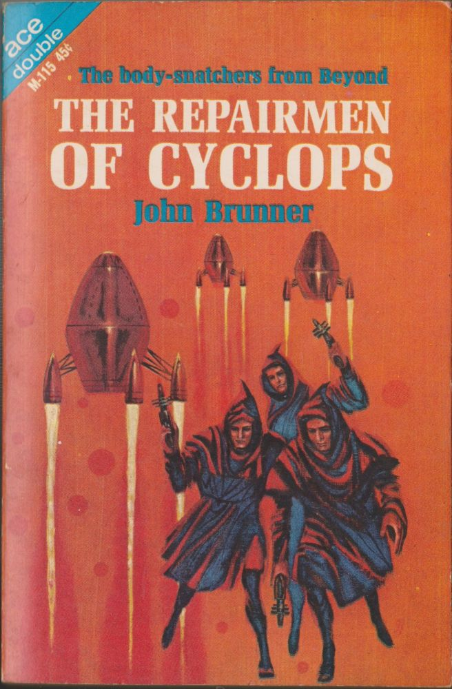 The Repairmen Of Cyclops / Enigma From Tantalus. John Brunner.