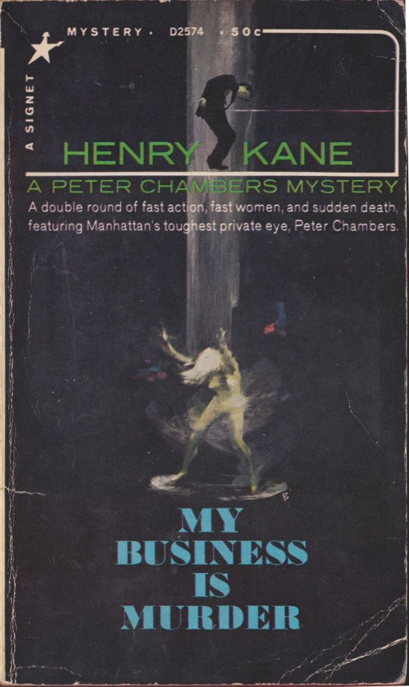 My Business Is Murder. Henry Kane.