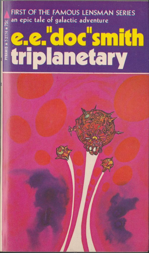 "Triplanetary (Lensman 1). E. E. ""Doc"" Smith, Edward E. Smith."