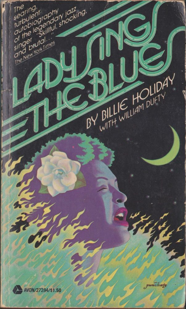 Lady Sings The Blues. Billie Holiday, William Dufty.