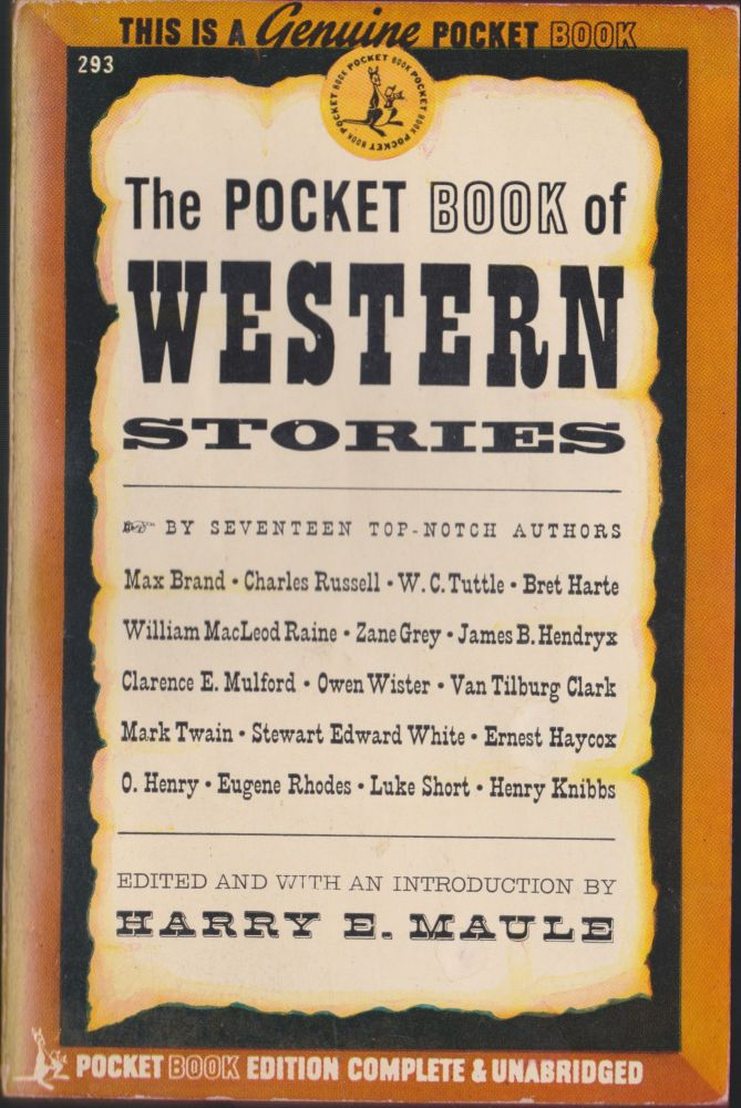 The Pocket Book Of Western Stories. Harry E. Maule.