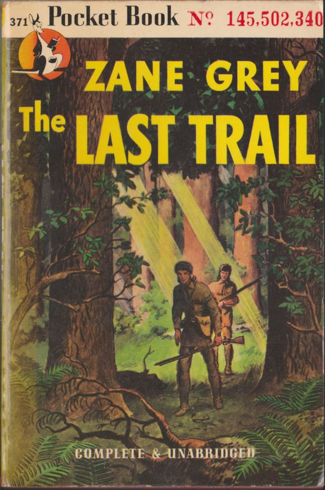 The Last Trail. Zane Grey.
