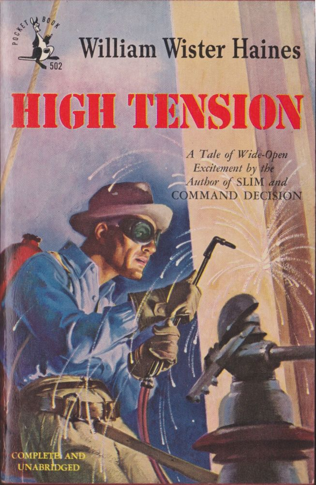 High Tension. William Wister Haines.