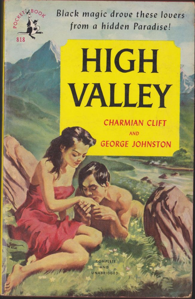 High Valley. Charmian Clift, George Johnston.