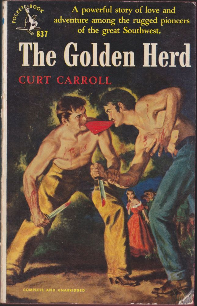 The Golden Herd. Curt Carroll.