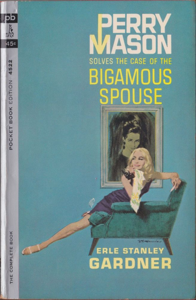 The Case Of The Bigamous Spouse. Erle Stanley Gardner.