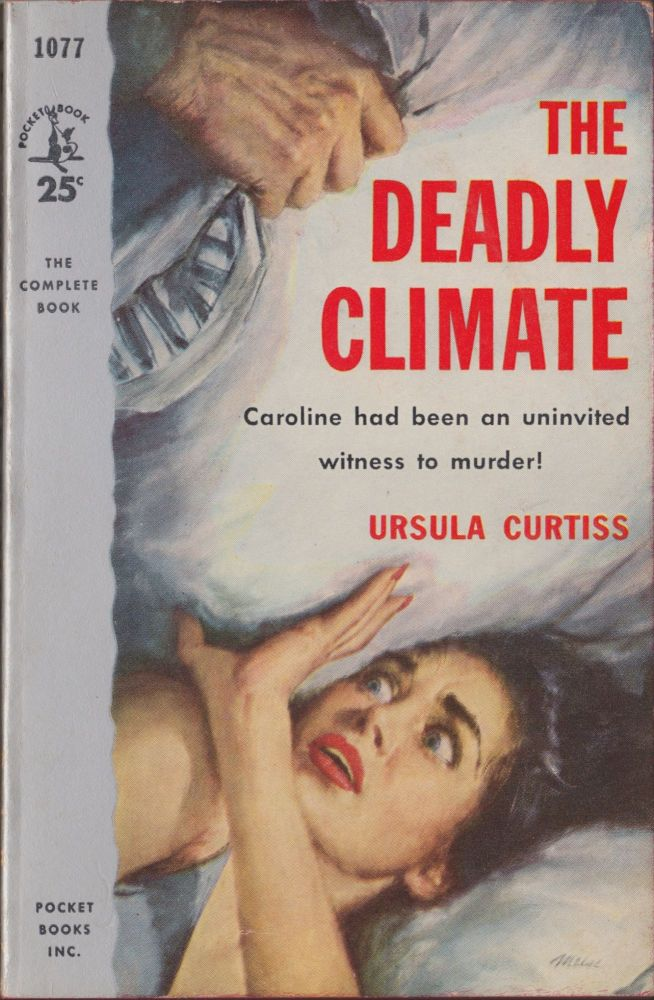The Deadly Climate. Ursula Curtiss.