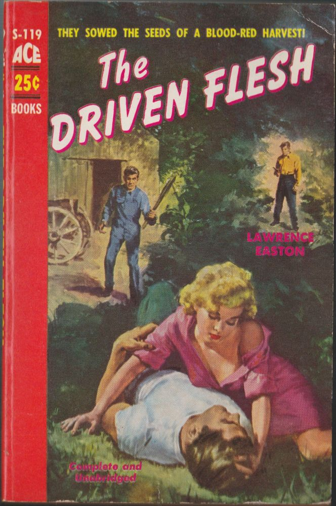 The Driven Flesh. Lawrence Easton.