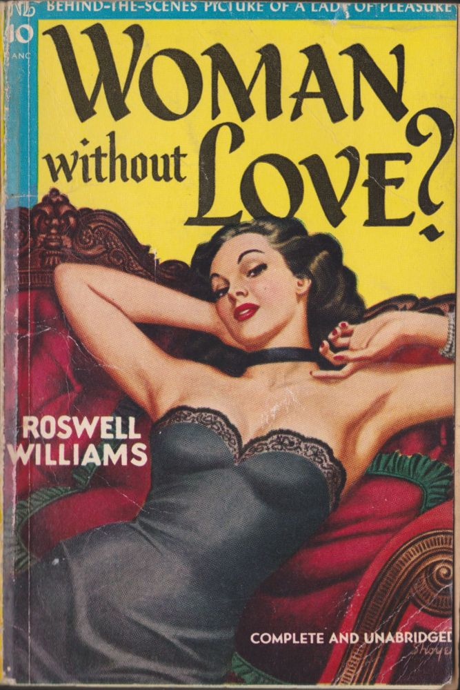 Woman Without Love? Roswell Williams.