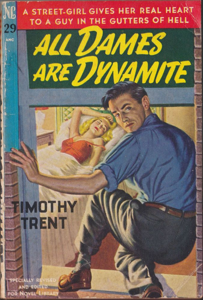 All Dames Are Dynamite. Timothy Trent.