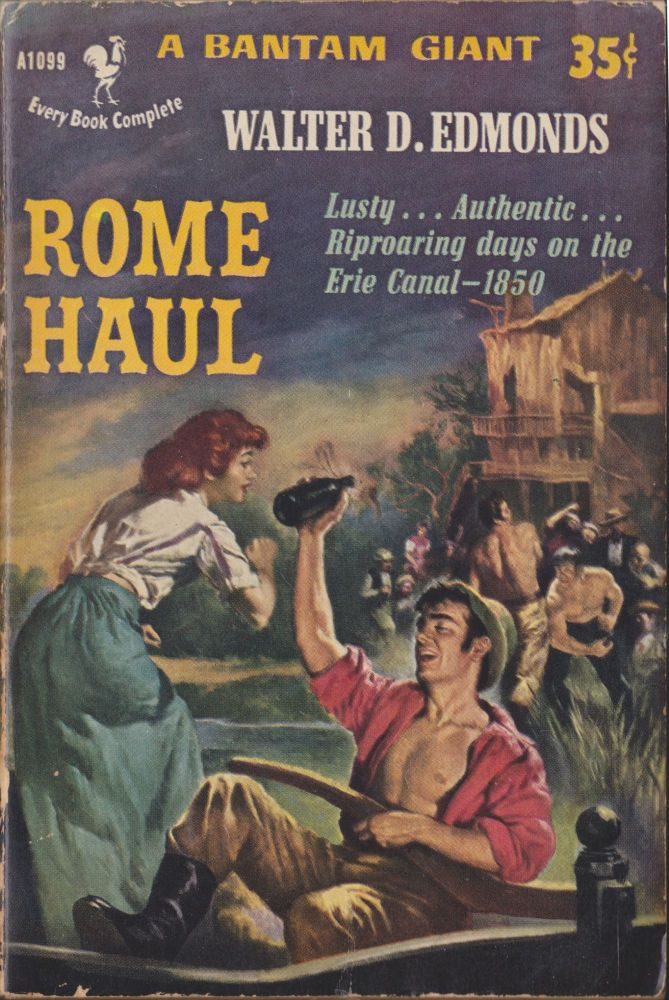 Rome Haul. Walter D. Edmonds.